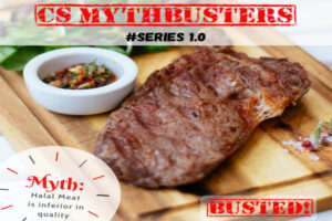 CS Mythbusters 1.0 – Halal meat is inferior in quality